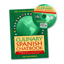 Culinary Spanish Chatbook and CD - Spanish Lessons for adults, children, teachers and professionals