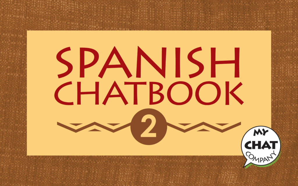 Spanish Chatbook 2 - Online adult Spanish course